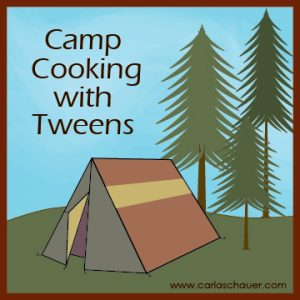 Camping with Tweens‐Part Two