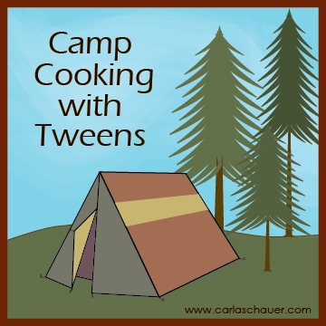 Camp Cooking Recipes for Tweens
