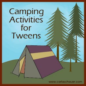 Fun Camping Activities for Teens and Tweens