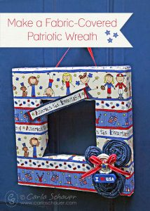 Patriotic wreath made with fabric from Carla Schauer Designs