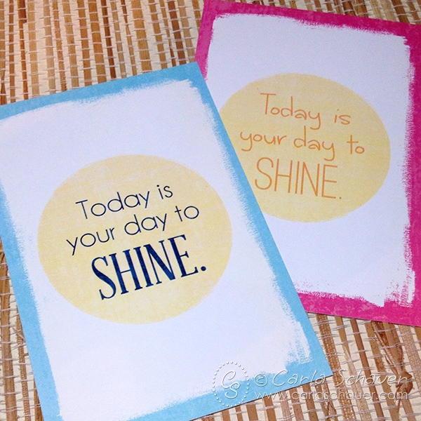 Inspirational printables in two color options, free on carlaschauer.com