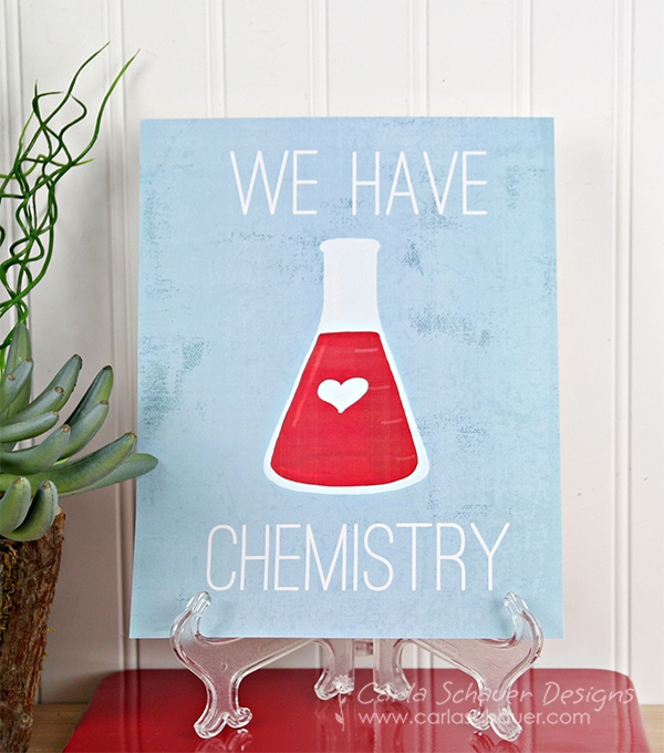 """We have Chemistry"" Valentine Printable Art from Carla Schauer Designs on Etsy."