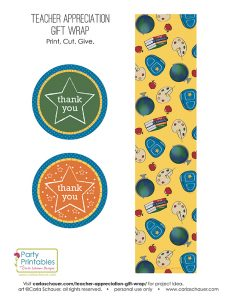 Free teacher appreciation gift wrap and tag printables from Carla Schauer Designs at carlaschauer.com