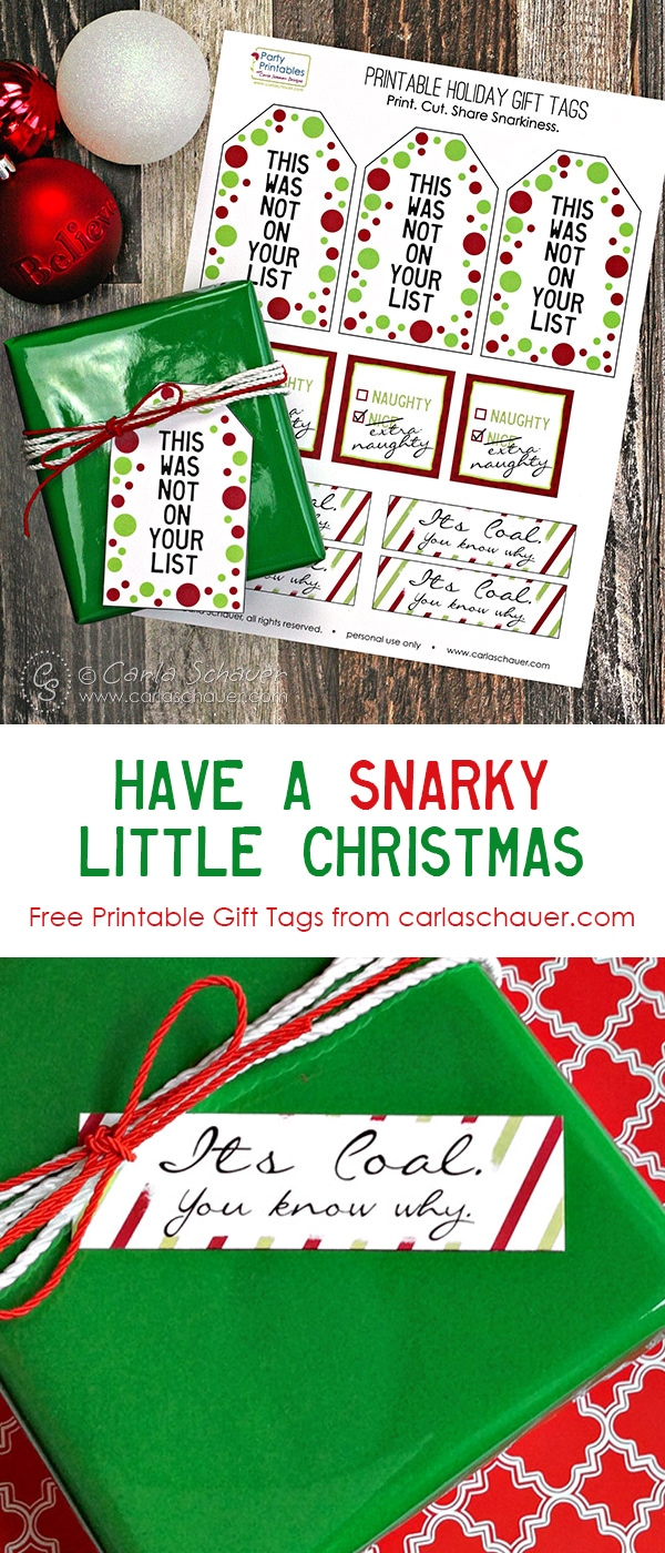 OMG, hilarious gift tags! Free printable snarky Christmas gift tags from carlaschauer.com