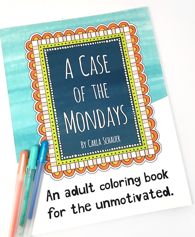 Hilarious, Snarky adult coloring book by Carla Schauer.
