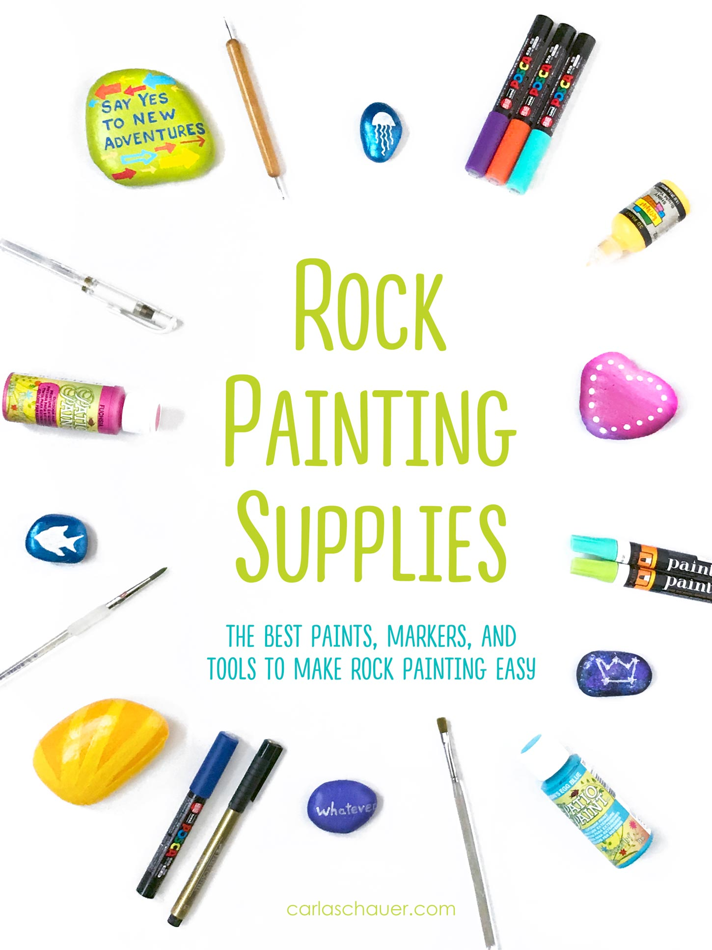 The ultimate guide to the best supplies for painting rocks. Paints, pens, tools, sealers, and more. | Click for the entire rock painting supplies guide at carlaschauer.com #easypaintedrocks #paintedrockideas #paintedrocks #rockpainting #decoratedrocks #quickcrafts #teencrafts #tweencrafts #rockpaintingsupplies #paintingsupplies #craftsupplies