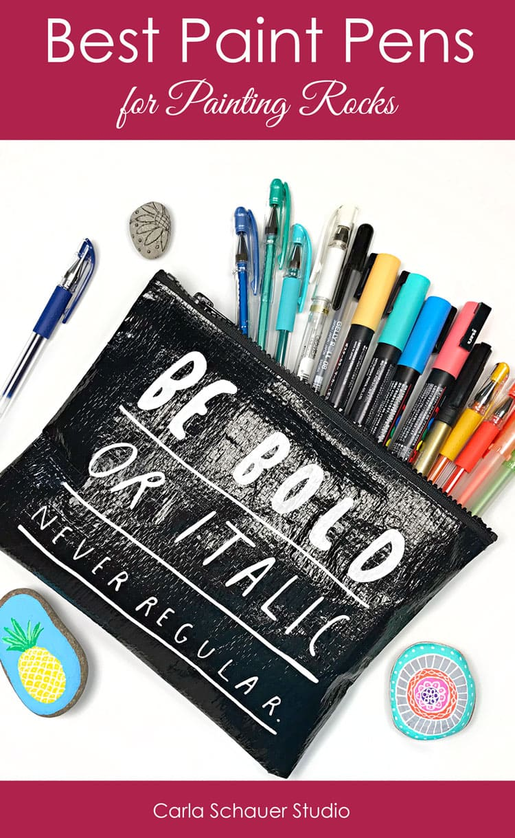 """Black pouch of paint markers and gel pens, with painted rocks on white background. Text overlay reads """"Best Paint Pens for Painting Rocks""""."""