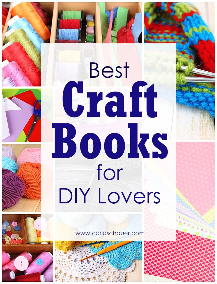 "Collage of craft supplies with text overlay saying ""Best Craft Books for DIY Lovers""."