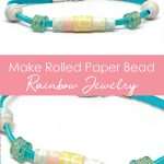 Bracelets made with paper beads on white background with descriptive text