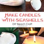 "Candle photo collage with ""Make Candles With Seashells"" text overlay"