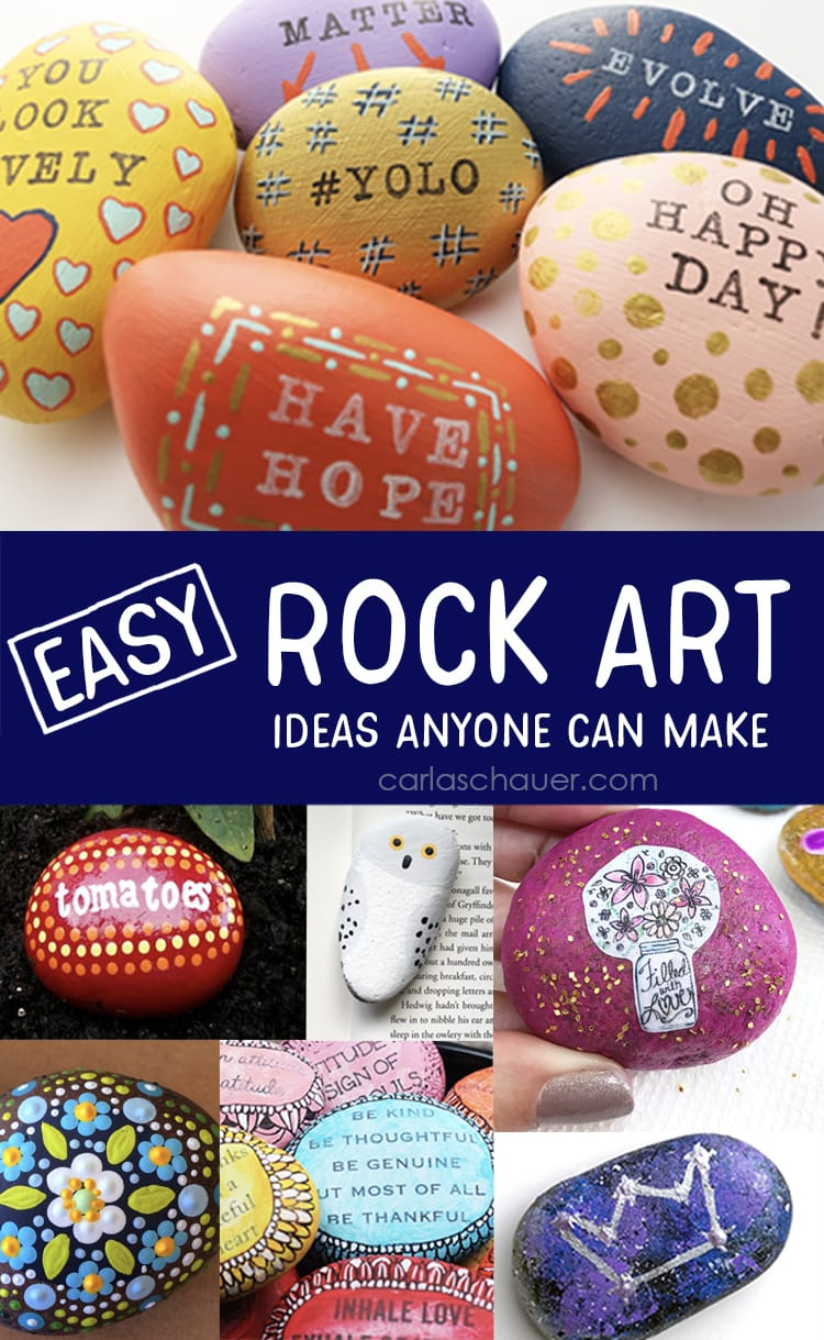 19 Easy Rock Painting Ideas Anyone Can Make Carla Schauer Designs