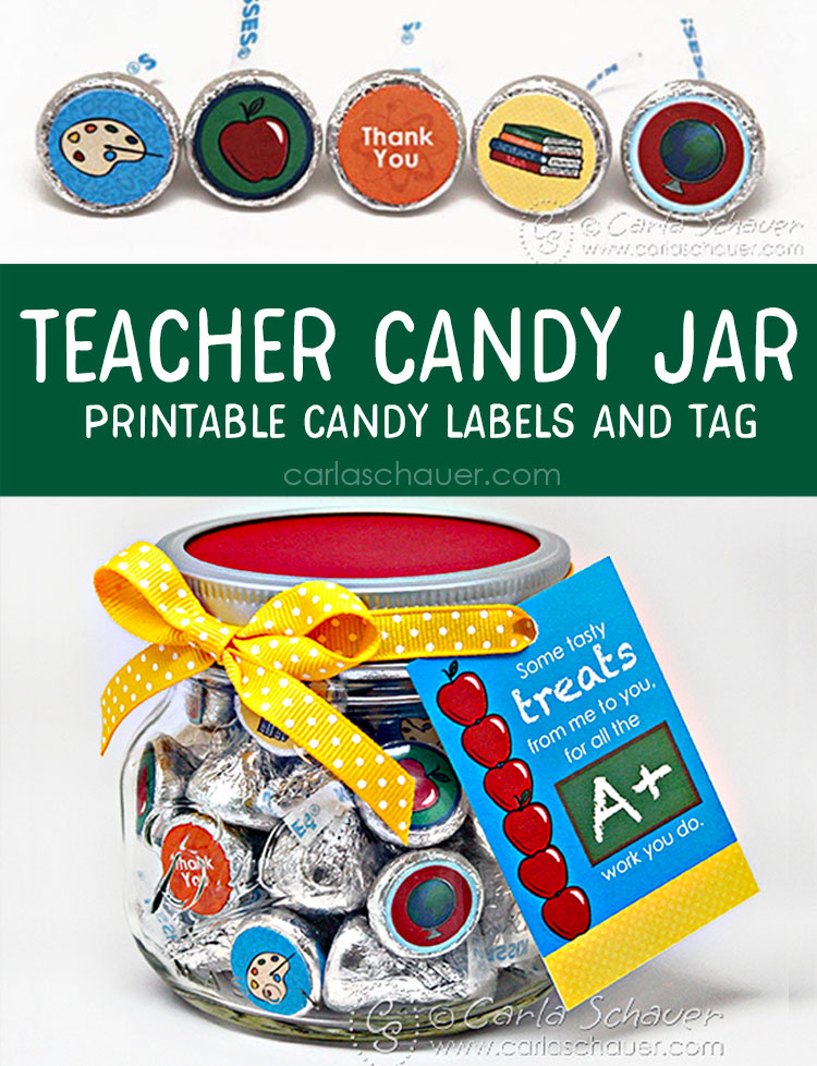 "2 photos of printable teacher candy labels on chocolate kisses. Text overlay on green bar between reads ""Teacher Candy Jar Printable Candy Labels and Tag."""