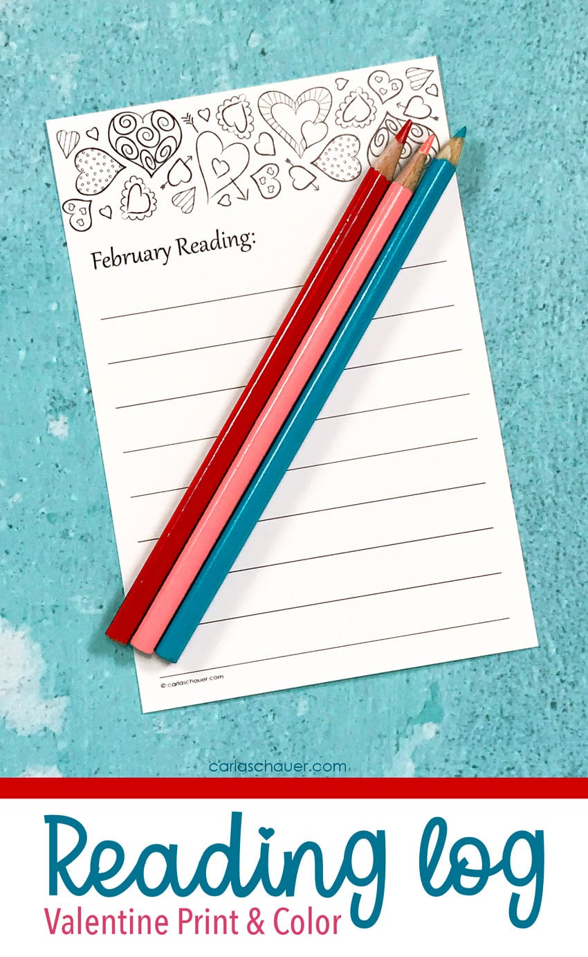 """Red, pink, and teal colored pencils lying on top of black & white printed book log with heart border. Teal text reads """"Reading Log: Valentine Print & Color""""."""