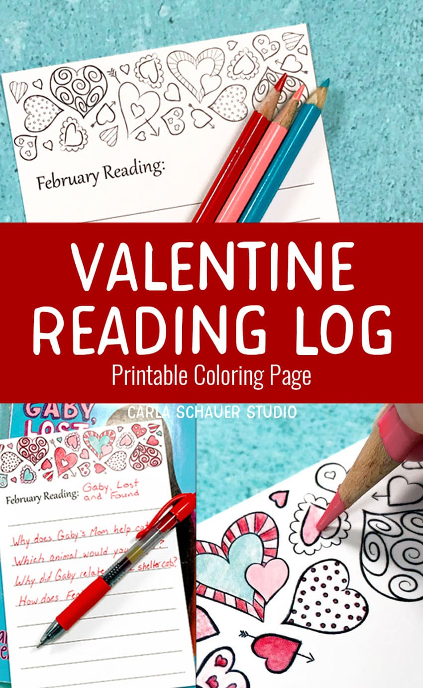 "Photo collage containing 3 photos of printable reading log with colored pencils and pens.  Text overlay reads ""Valentine Reading Log Printable Coloring Page""."