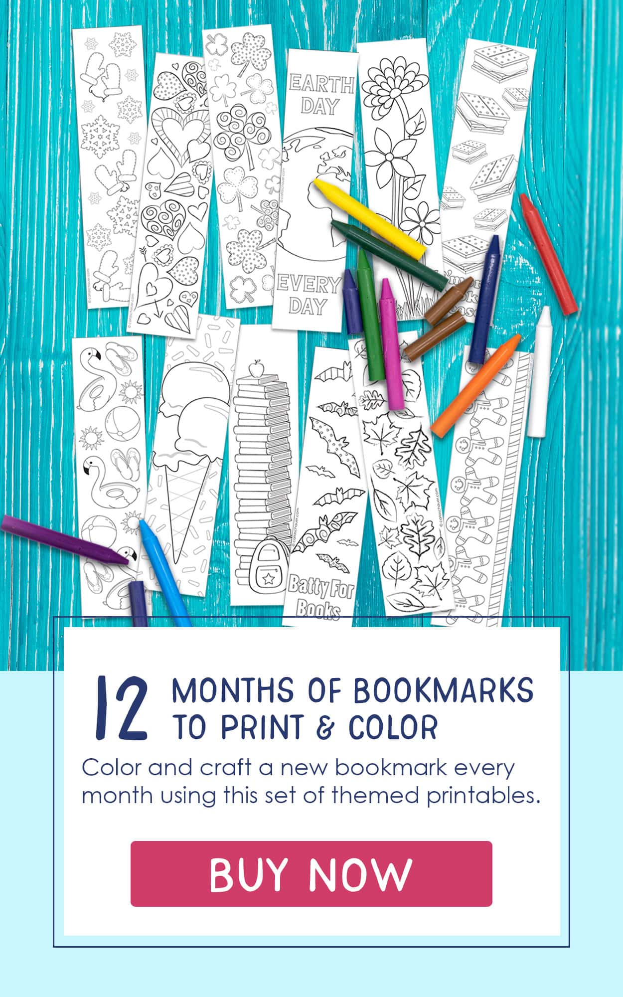 "12 black and white bookmarks on teal background with crayons. Text overlay includes title reading ""12 Months of Bookmarks to Print and Color"" and pink buy now button."