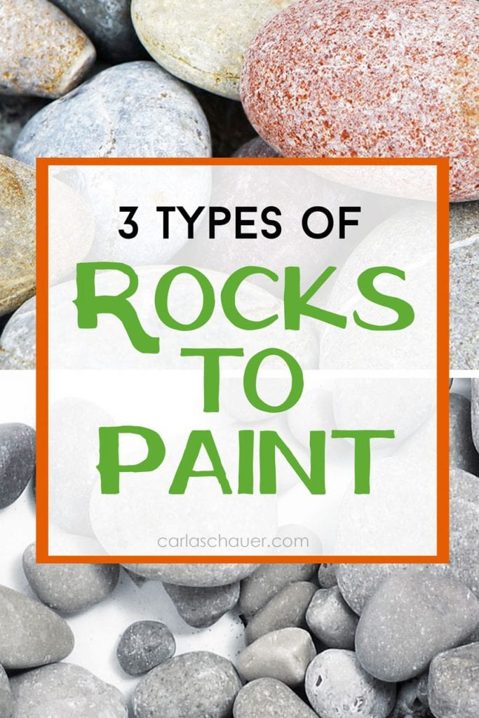 """Collage of river rock photos with white box of text overlaid. Text reads """"3 Types of Rocks to Paint.""""."""